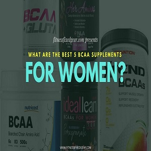 What Are The Best Bcaa For Women?